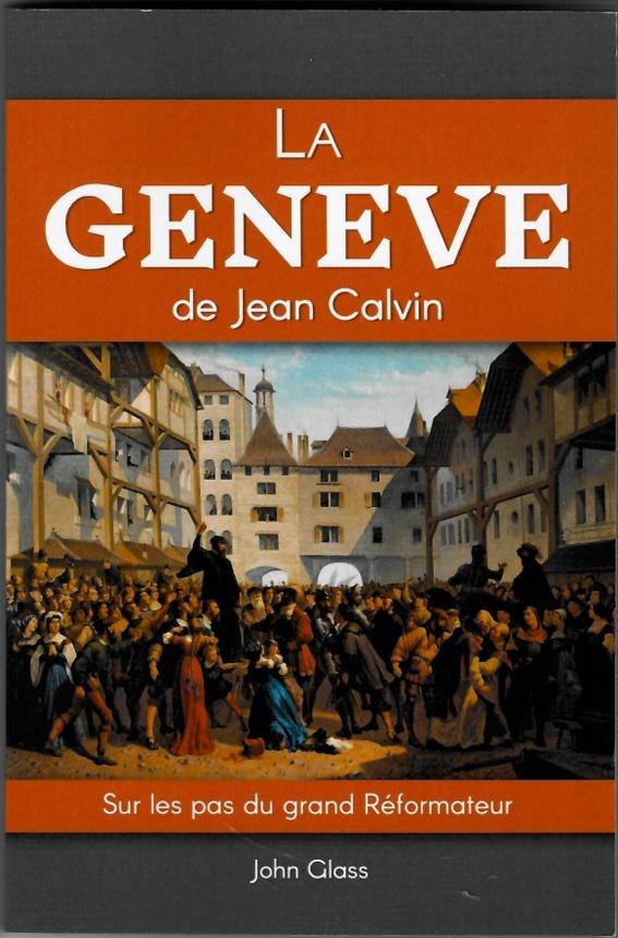 La Genève de Jean Calvin
